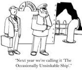 Příští rok tomu říkáme Příležitostně nepotopitelná loď.