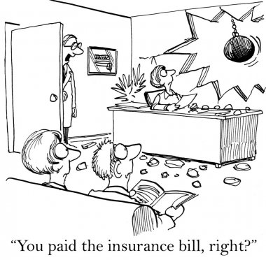 Doctor is worried that the insurance bill is due