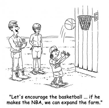 The farmer says to his wife, as his son plays basketball
