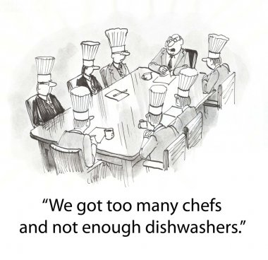 Restaurant have too many cooks in the kitchen