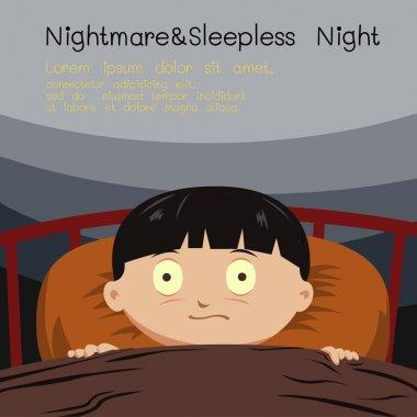 Nightmare and sleepless night