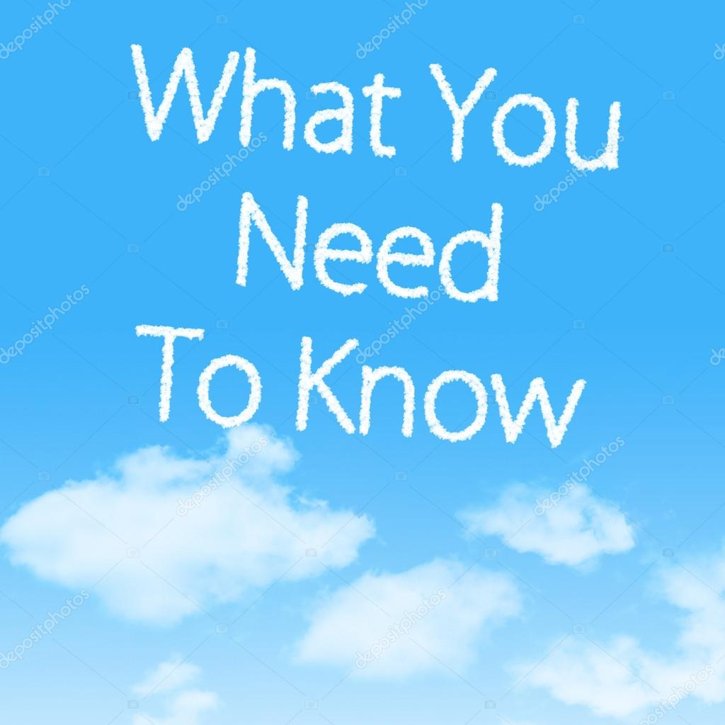 What You Need To Know cloud icon with design on blue sky background