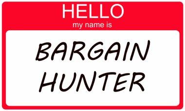 Hello my name is Bargain Hunter
