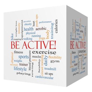 Be Active! 3D cube Word Cloud Concept