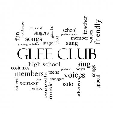 Glee Club Word Cloud Concept in black and white