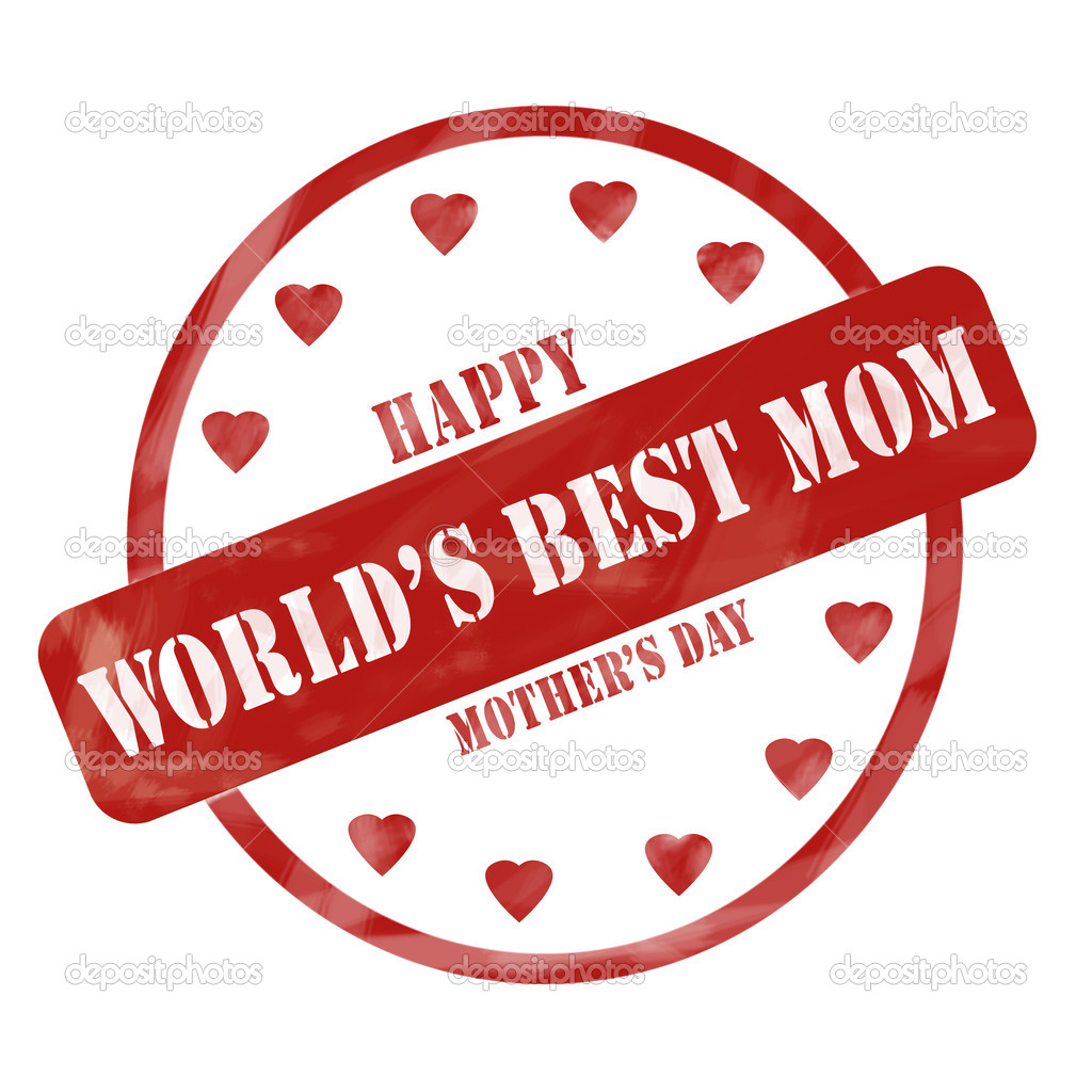 c7692828d3 A red ink weathered roughed up circle and hearts stamp design with the words  World's Best Mom HAPPY MOTHER'S DAY on it making a great concept.