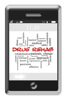 Drug Rehab Word Cloud Concept on Touchscreen Phone