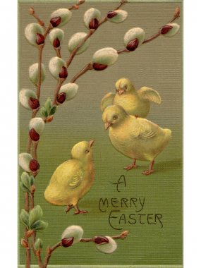 A vintage Easter postcard of a branch of pussy willow and three