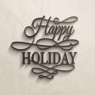 Happy Holiday - postcard decoration background. Vector illustration. clip art vector