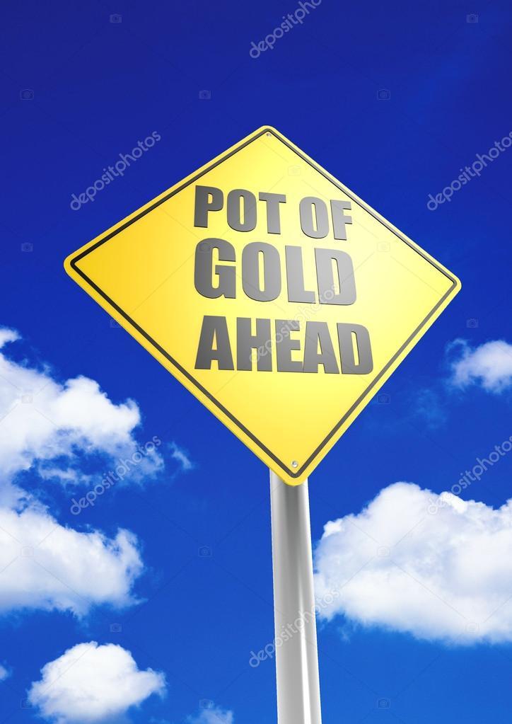 Pot of gold ahead