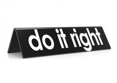 Do it right in black