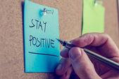 Bleiben Sie positiv