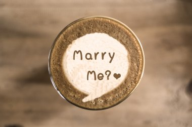 Marry me on Coffee latte art concept