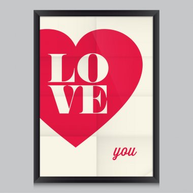 Love quote poster. Effects poster, frame, colors background and colors text are editable. Happy Valentines card. Wedding invitation. clip art vector