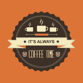 Poster Its always coffee time.Typography illustration.