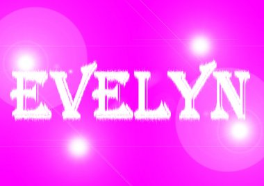 Name: Evelyn.