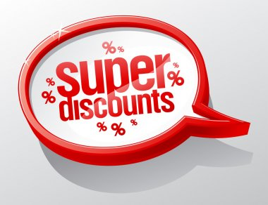 Super discounts speech bubble.