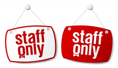 Staff only signs.