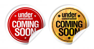 Under construction, Coming soon stickers.