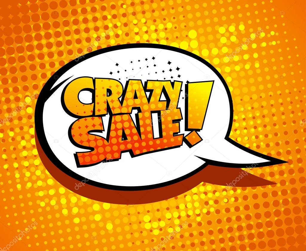 Crazy sale bubble talk in pop-art style.