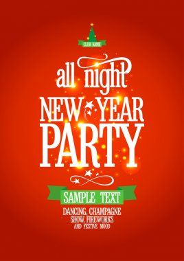 New Year all night party design.
