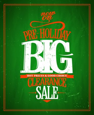 Pre-holiday big clearance typographic design.