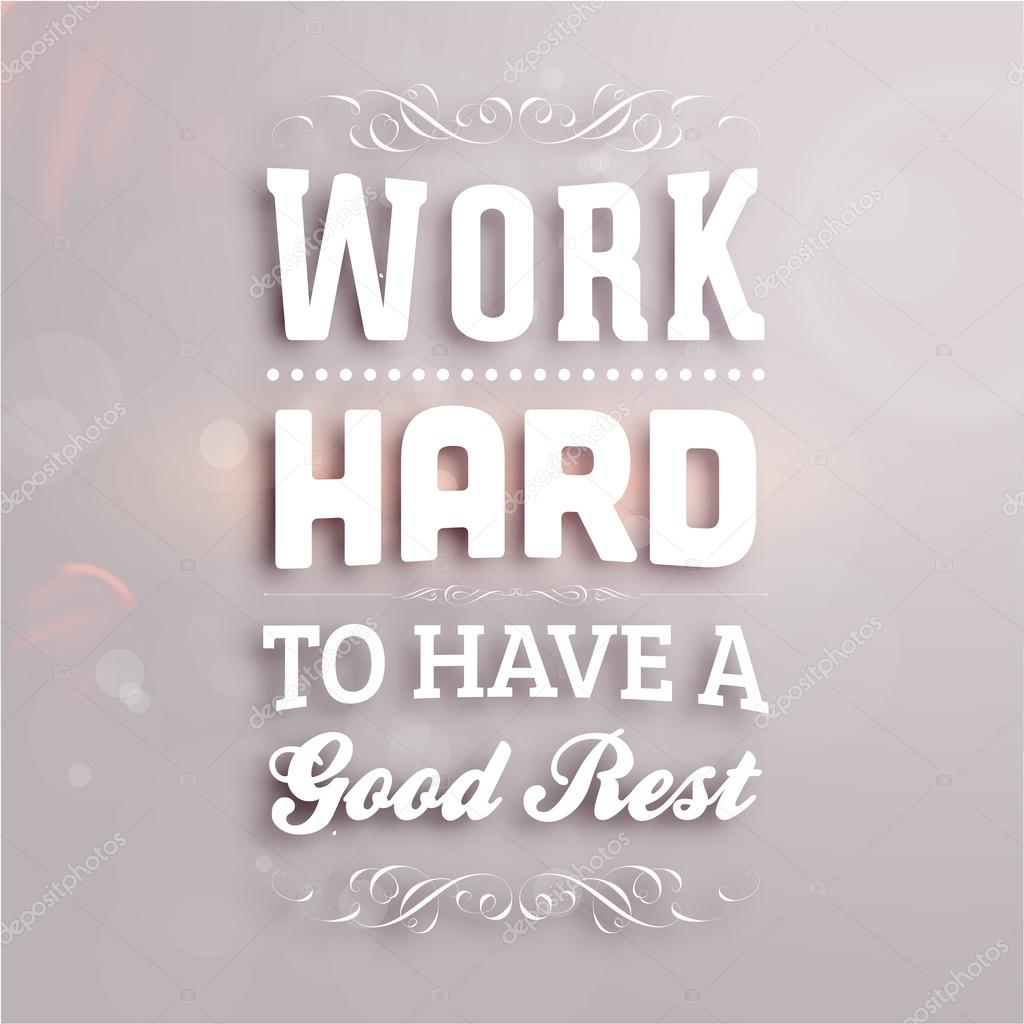 Work Hard To Have A Good Rest Stock Vector C Ozerina 42988833