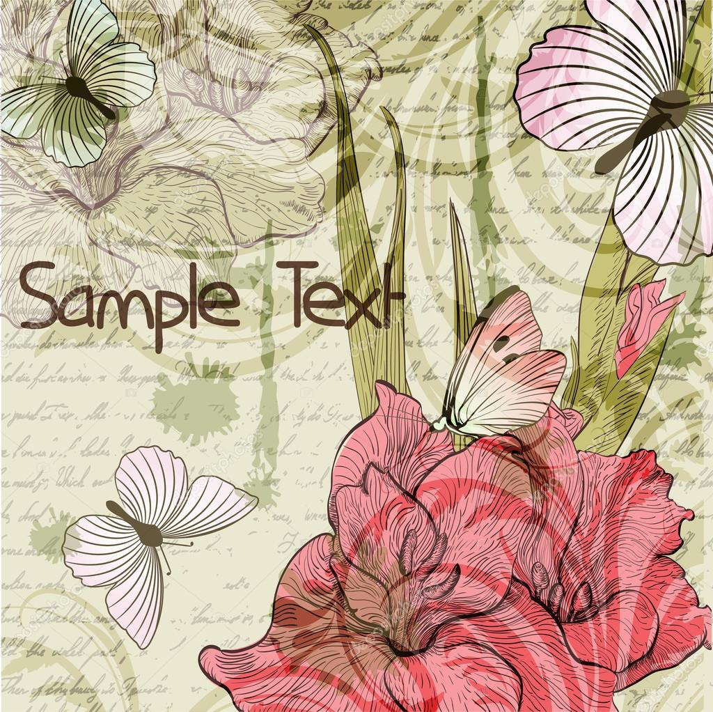 Grungy retro background with gladiolus flowers and butterflies