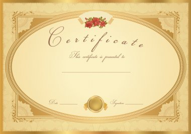 Certificate of completion (template or sample background) with flower pattern (rose), golden vintage border. Design for diploma, invitation, gift voucher, official, ticket or awards (winner). Vector