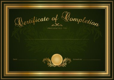 Green Certificate of completion (template or sample blank background) with guilloche pattern (watermark), gold borders. Design for Diploma, invitation, gift voucher, official, award (winner). Vector