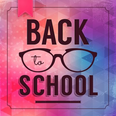 Back to school poster with text and glasses on geometrical background.