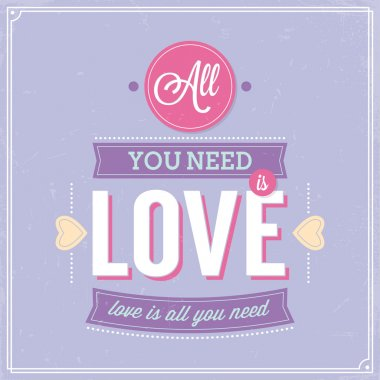 All you need is love retro poster design.
