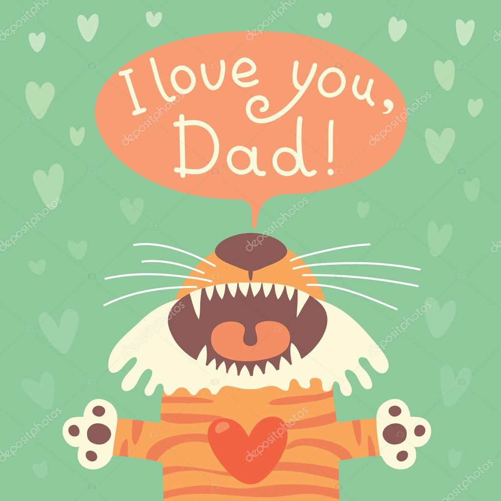 Card happy fathers day with funny tiger cub.