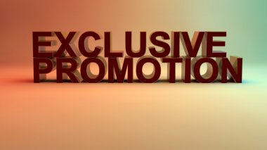 Exclusive promotion