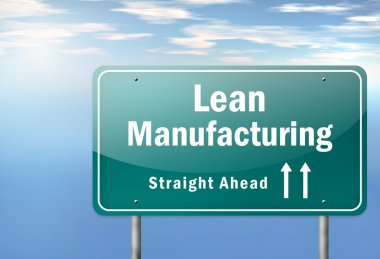 Highway Signpost Lean Manufacturing