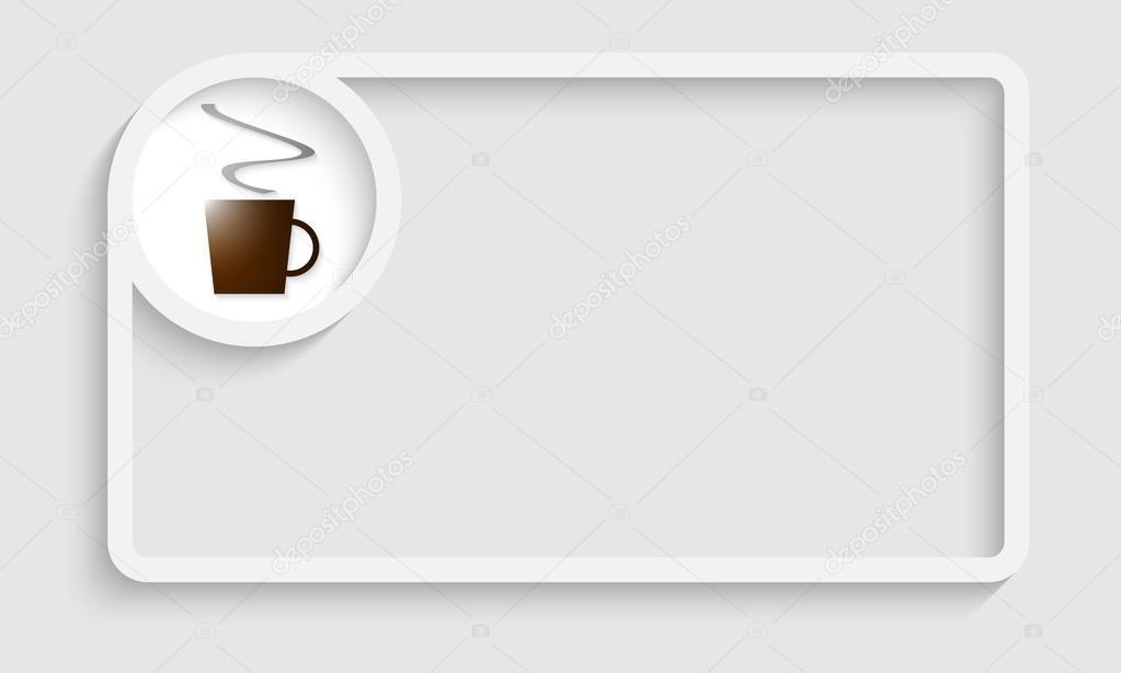 marco de texto blanco para cualquier texto con taza de café ...