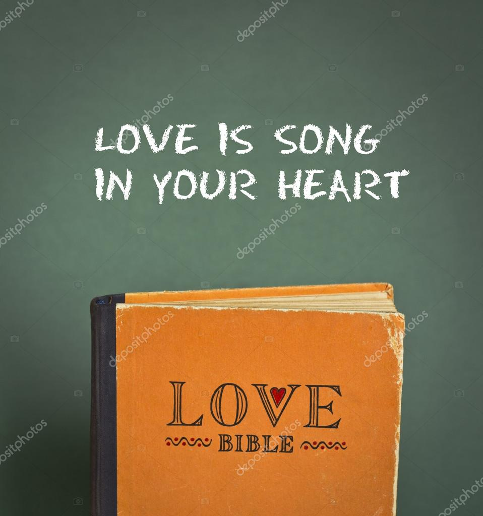 Love Is Song In Your Heart Love Bible With Love Commandments