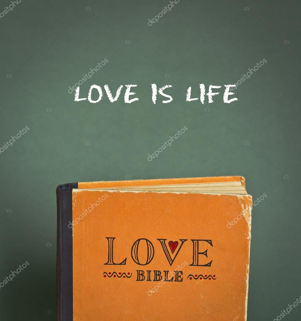 Bible Life Quotes Love Is Lifelove Bible With Love Commandments Metaphors And