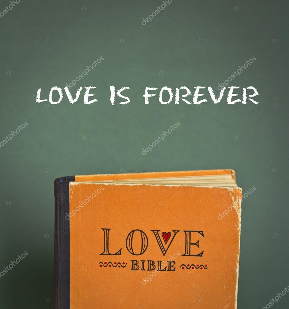 Forever Love Quotes Love Is Foreverlove Bible With Love Commandments Metaphors And