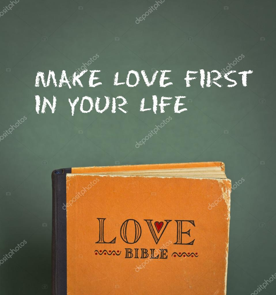 Faire L Amour Tout D Abord Dans Votre Vie Bible D Amour Avec Les
