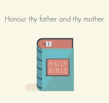 Holy Bible commandment. Honour thy father and thy mother