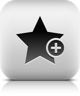 Star favorite sign web icon with plus glyph. Series buttons stone style. Rounded square shape with black shadow and gray reflection on white background. Vector illustration design element 8 eps