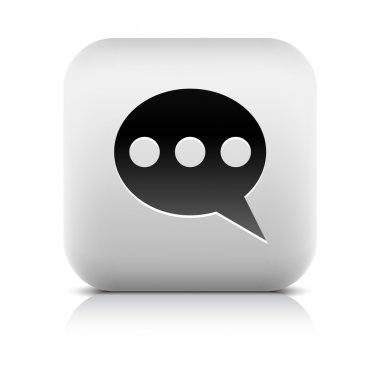 Stone web 2.0 button chat room symbol sign. White rounded square shape with black shadow and gray reflection on white background. This vector illustration created and saved in 8 eps