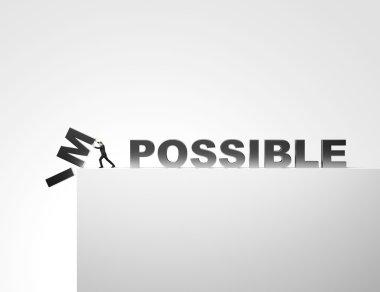 Make it possible. Motivational concept.