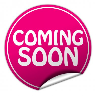 coming soon round pink sticker on white background