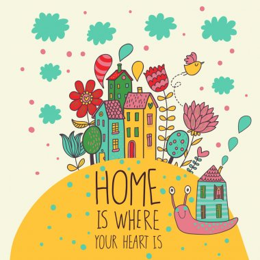 Home is where you heart is. Cartoon illustration in vector