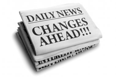 Changes ahead daily newspaper headline