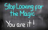 přestat hledat pro magic jsou to koncepce