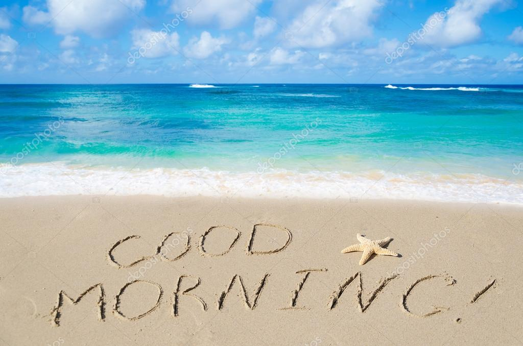 Good Morning Winter Sea 2014 : Sign quot good morning on the beach — stock photo