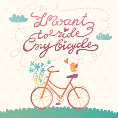 I want to ride my bicycle vector card